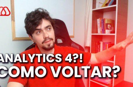 Como Voltar Para o Google Analytics Antigo?